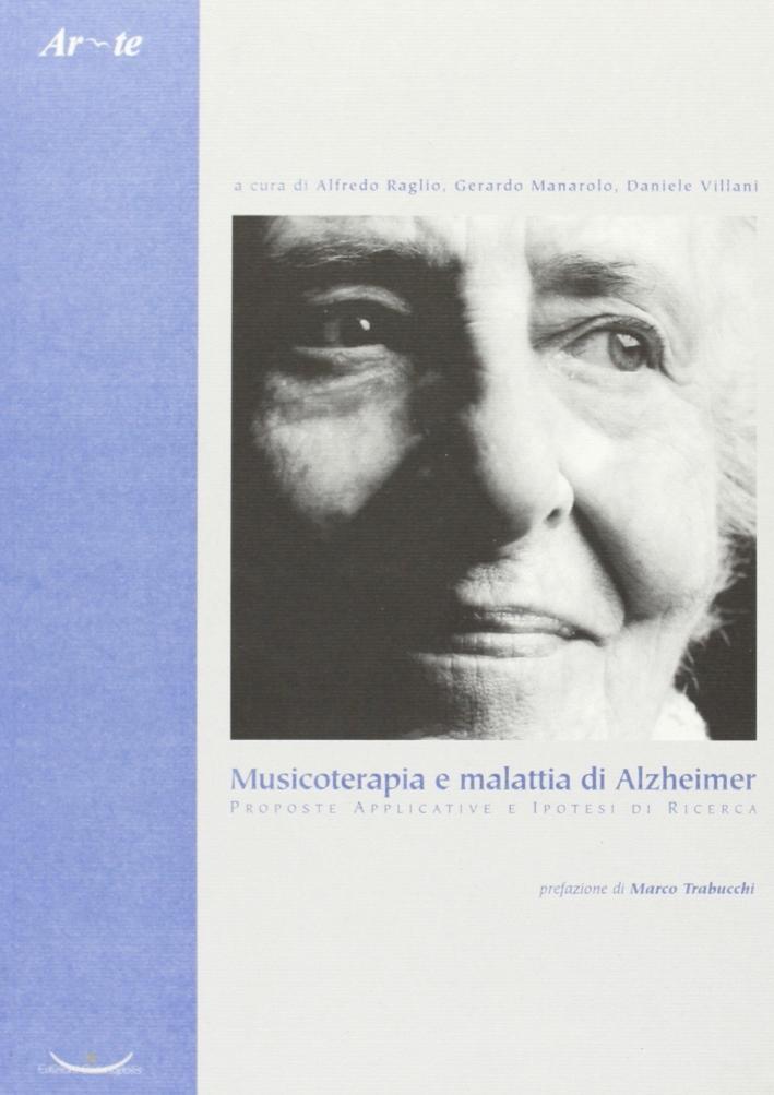 Musicoterapia e malattia di Alzheimer. Proposte applicative e ipotesi di ricerca