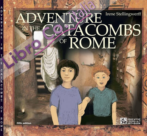 Adventure in the Catacombs of Rome.