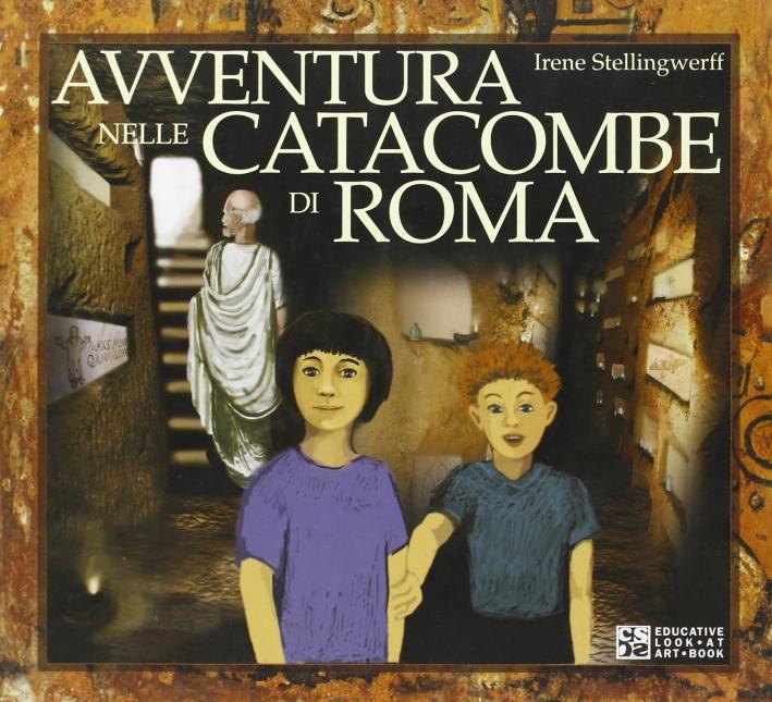Avventura nelle catacombe di Roma
