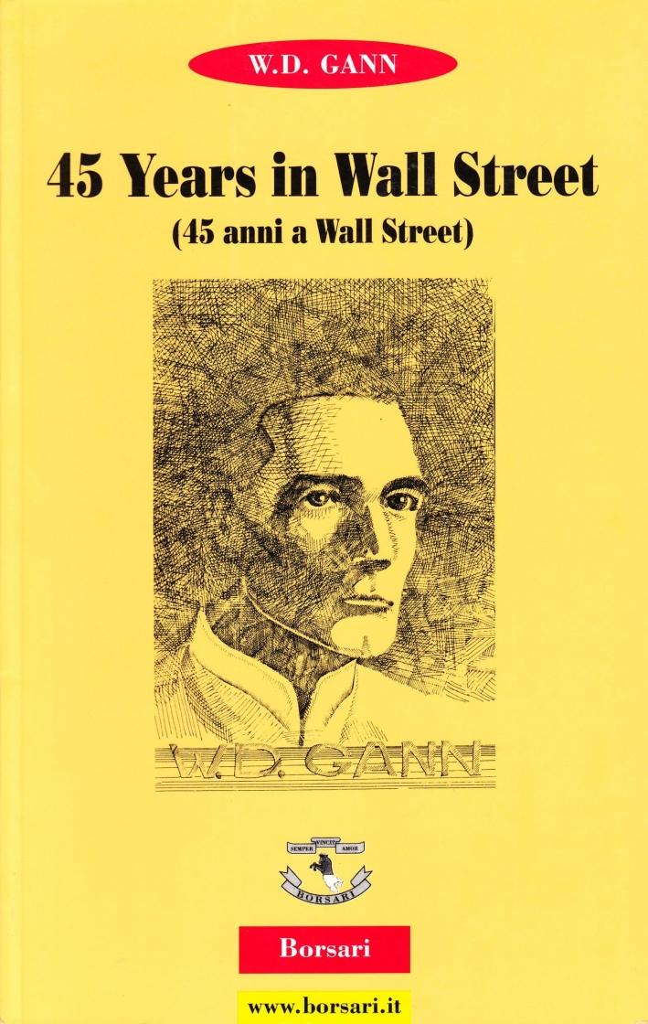 Fourty-five years in Wall Street (Quarantacinque anni a Wall Street).