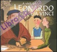 A visit to Leonardo da Vinci