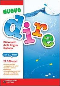 Dire. Dizionario della lingua italiana. Con CD-ROM