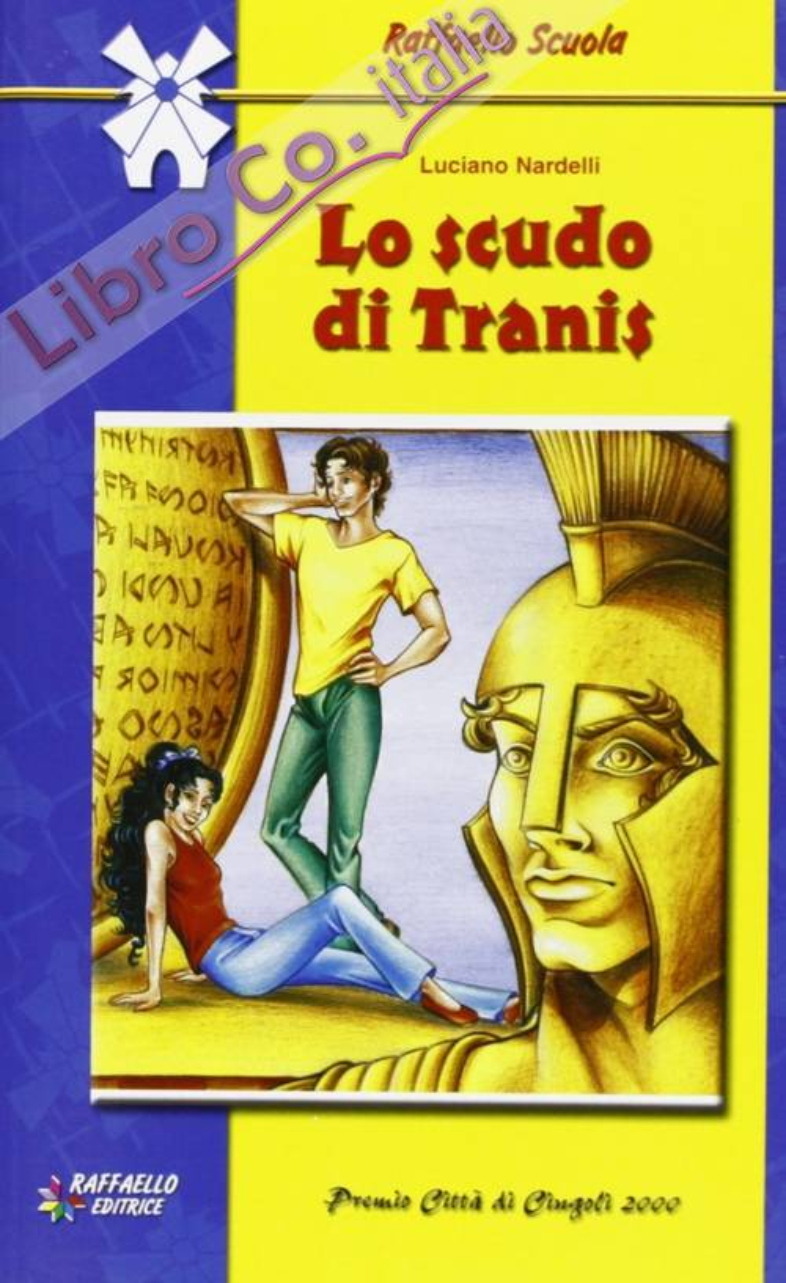 Lo scudo di Tranis.