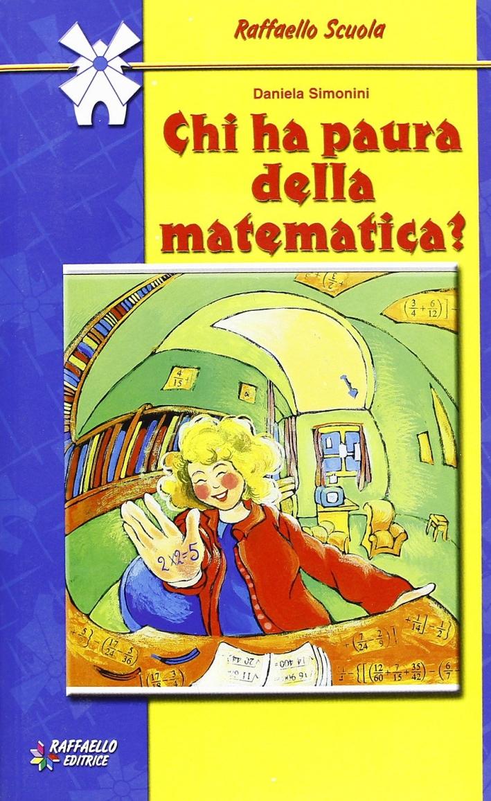 Chi Ha Paura delle Matematica?