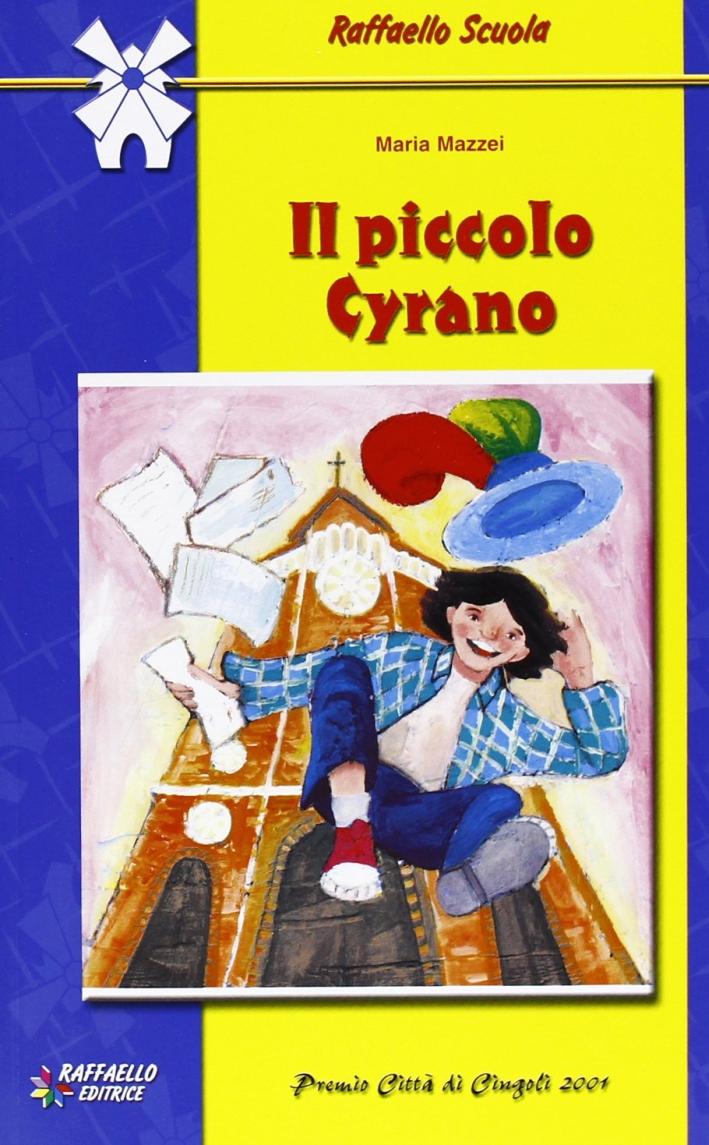 Il piccolo Cyrano. Per la Scuola media