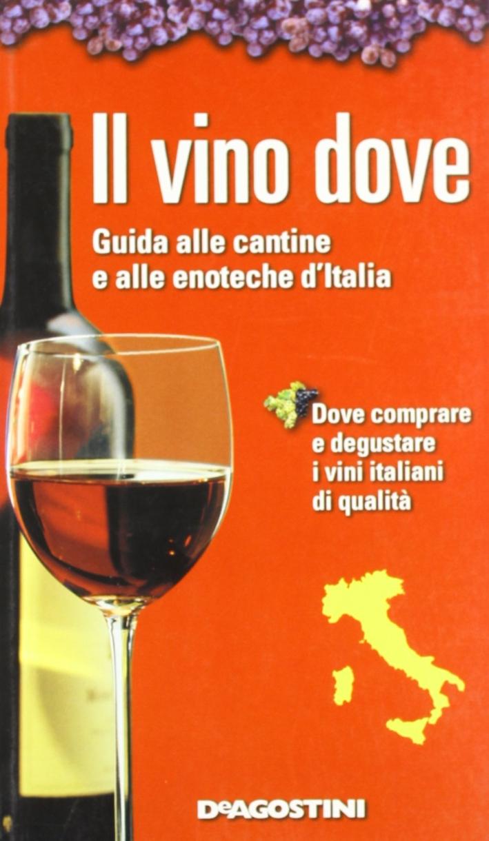 Il vino dove.