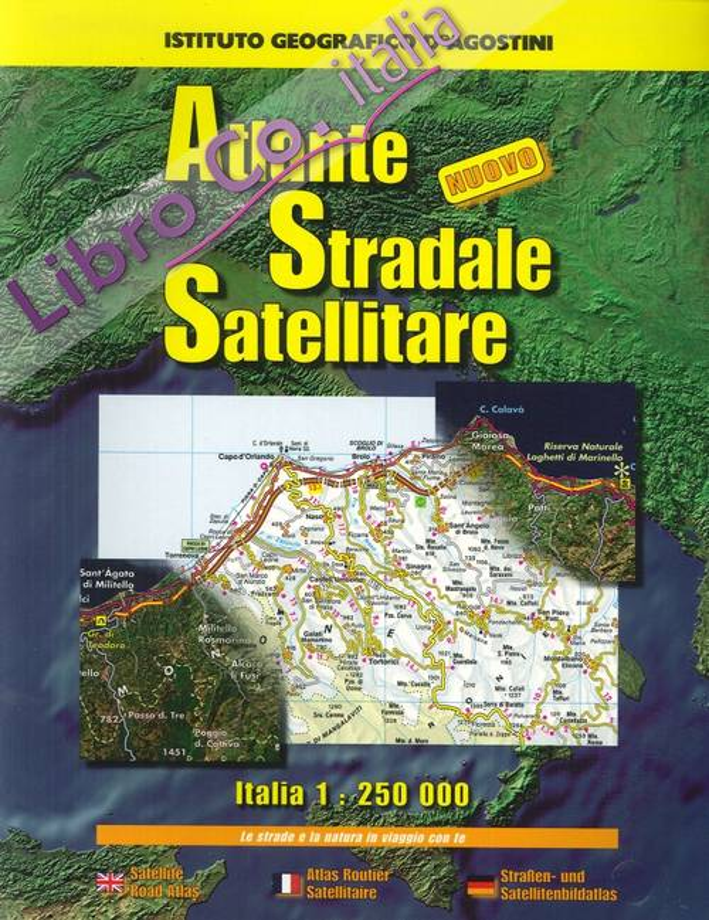 Atlante stradale satellitare. Italia.