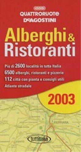Alberghi & ristoranti d'Italia 2003