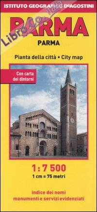 Parma 1:7.500. [Ed. Multilingue]