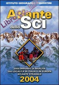 Atlante dello sci 2004.