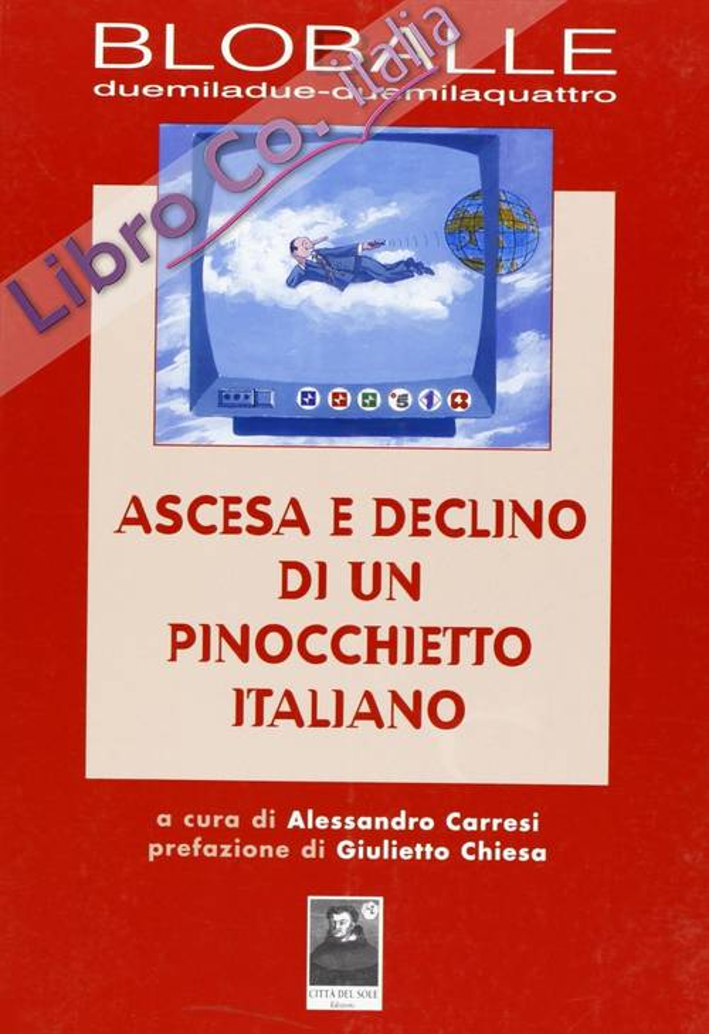 Blob. Balle 2002-2004. Ascesa e declino di un pinocchietto italiano.