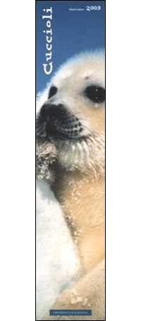 Cuccioli. Calendario 2003 lungo.