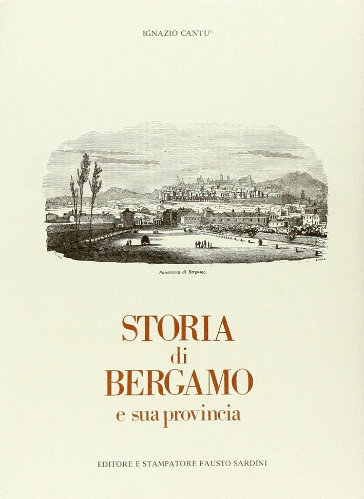 Storia di Bergamo e Sua Provincia