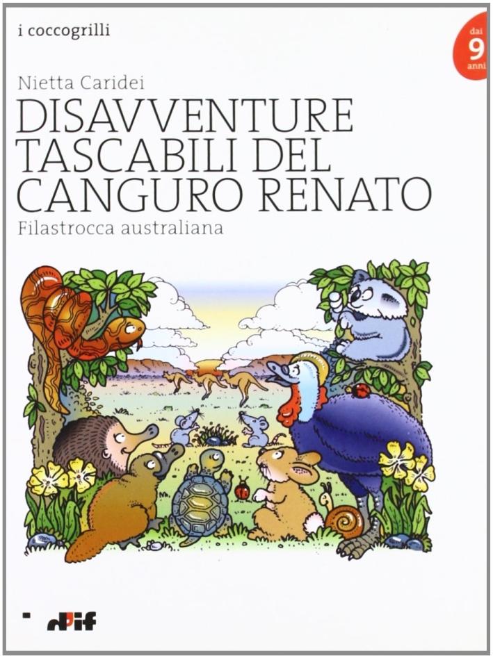 Disavventure tascabili del canguro Renato. Filastrocca australiana.
