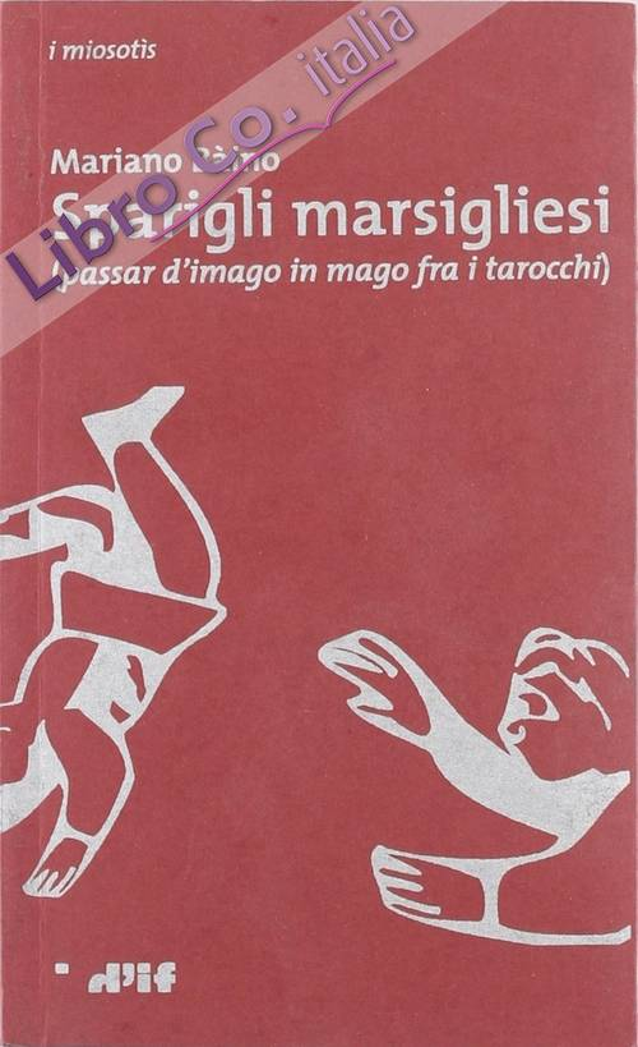 Sparigli marsigliesi (passar d'imago in mago fra i tarocchi)
