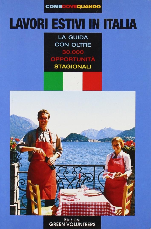 Lavoro estivo in Italia. La guida con oltre 30.000 opportunità stagionali