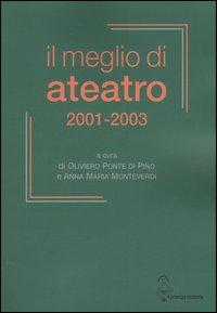 Il meglio di Ateatro 2001-2003