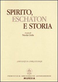 Spirito, eschaton e storia