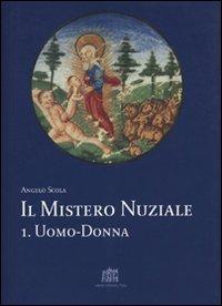 Il Mistero Nuziale. Vol. 1: Uomo-Donna.