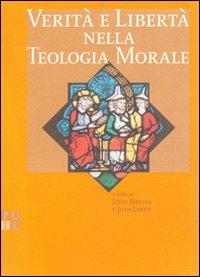 Verità e libertà nella teologia morale