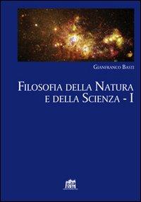 Filosofia della Natura e della Scienza. Vol. 1.