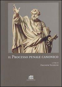Il processo penale canonico.