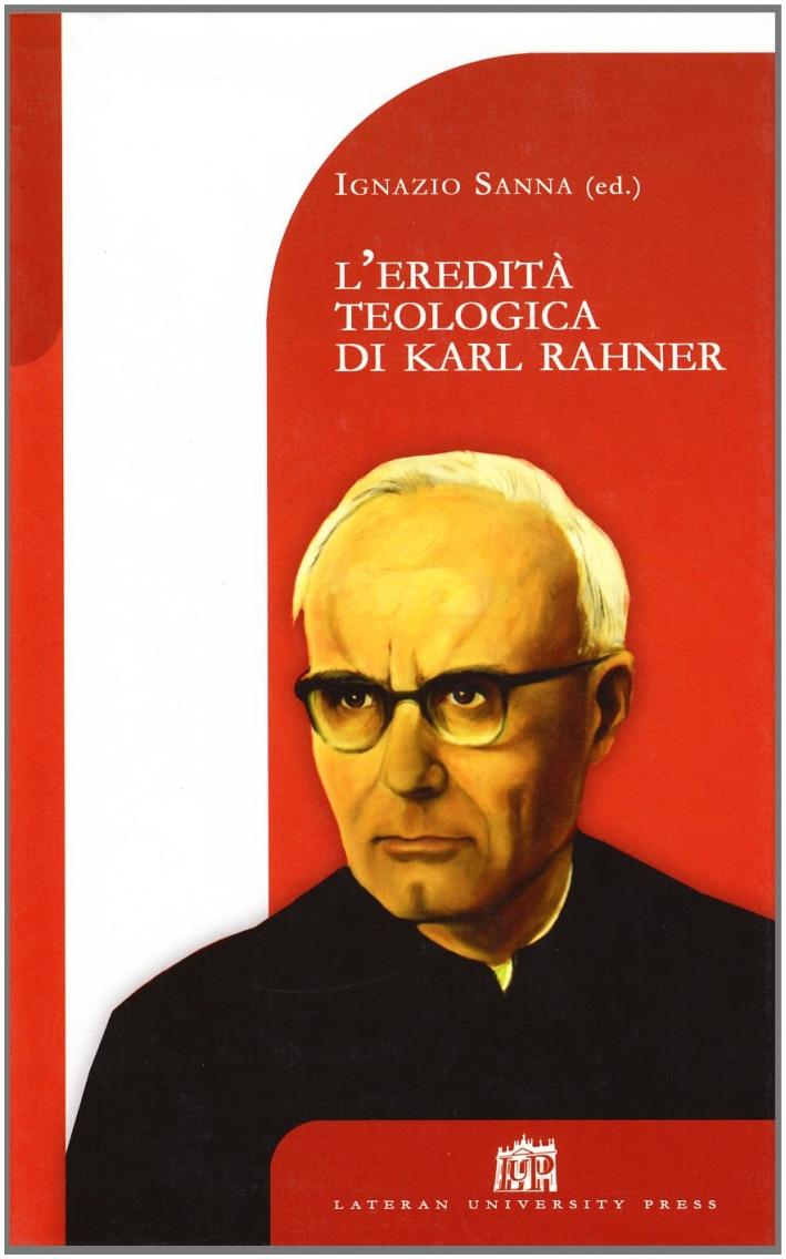 L'eredità teologica di Karl Rahner