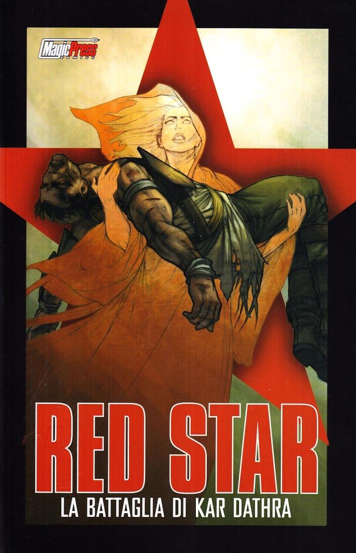Red Star. La battaglia di Kar Dathra