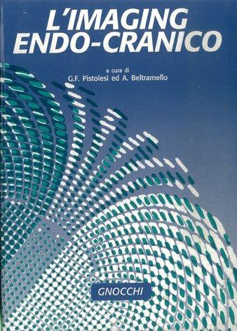 L'imaging endo-cranico