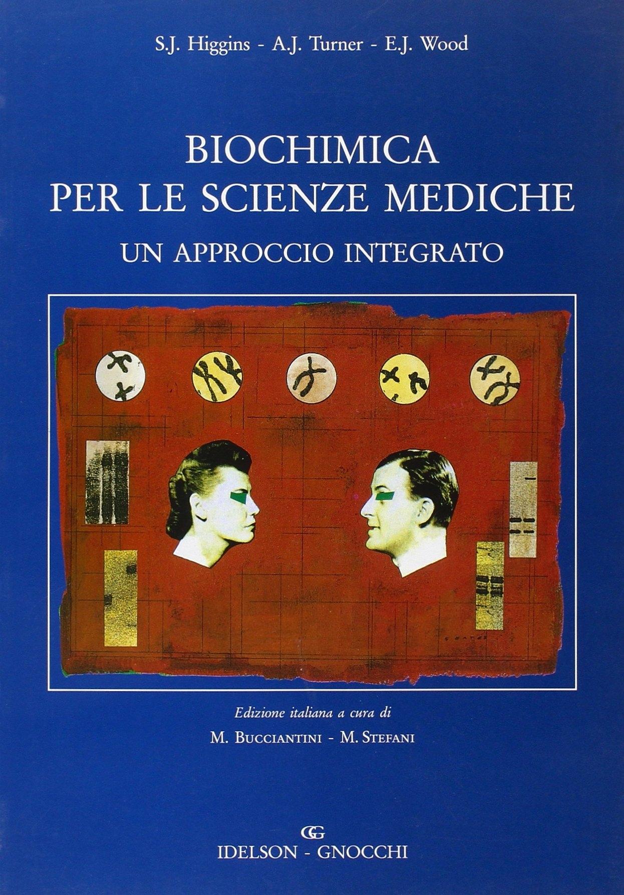 Biochimica per le scienze mediche. Un approccio integrato