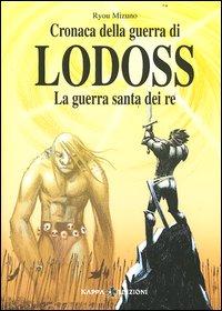 La guerra santa dei re. Cronaca della guerra di Lodoss. Vol. 5