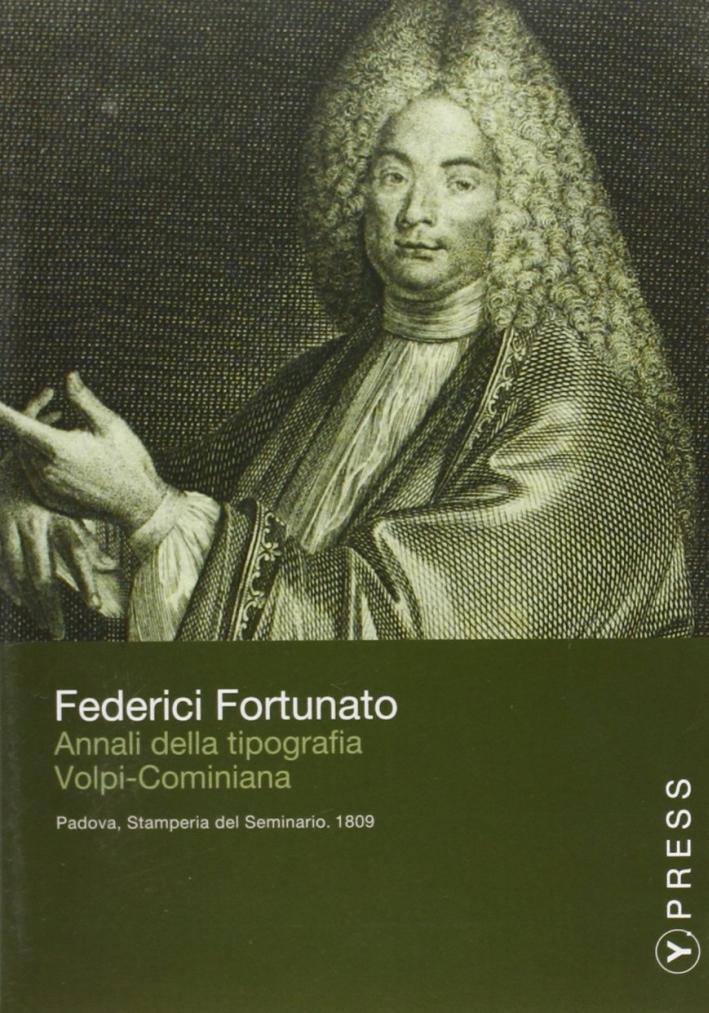 Annali della Tipografia Volpi-Cominiana. Appendice degli Annali della Tipografia Volpi-Cominiana. CD-ROM