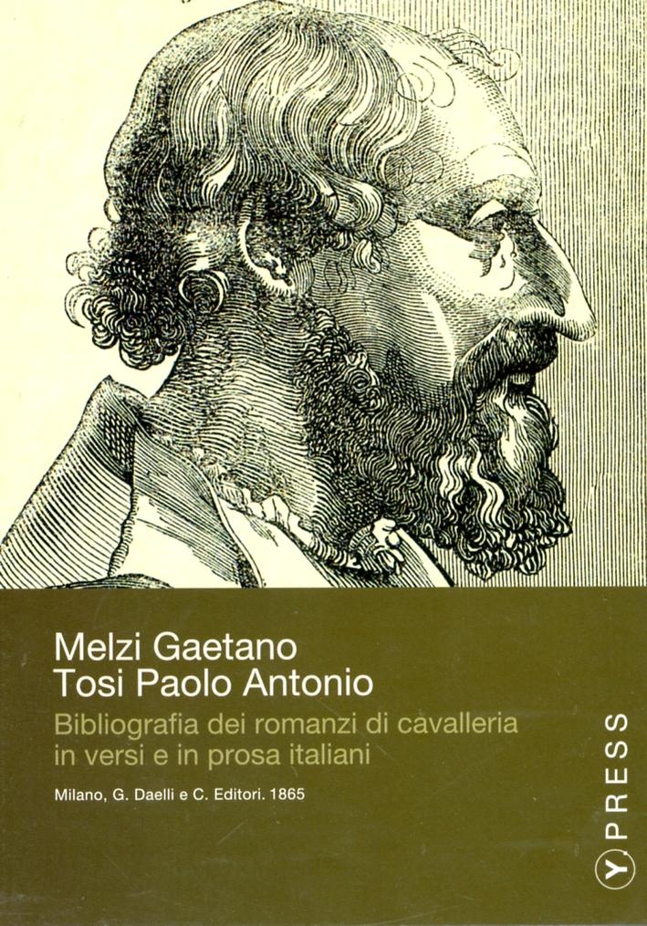 Bibliografia dei romanzi di cavalleria in versi e in prosa italiani. CD-ROM