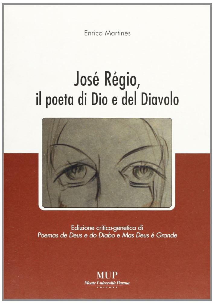 José Régio, il poeta di Dio e del diavolo