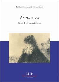 Anima russa. Ritratti di personaggi letterari