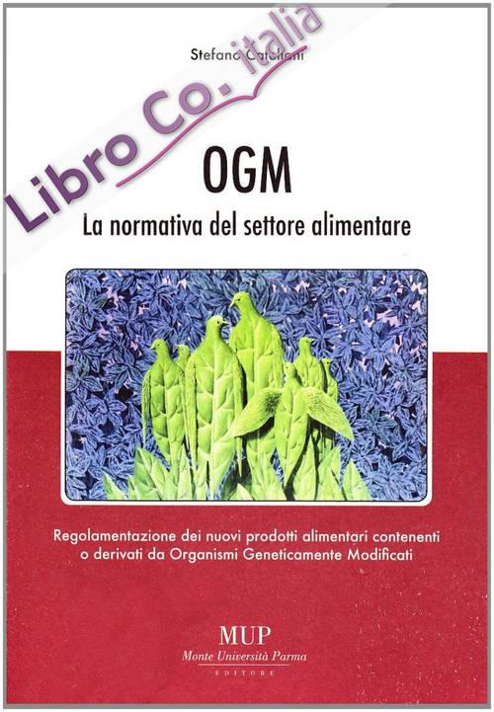OGM. La normativa del settore alimentare
