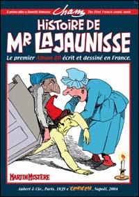 Histoire De Mr. Lajaunisse. il Primo Albo a Fumetti Francese. [Ed. Italiano e Francese]