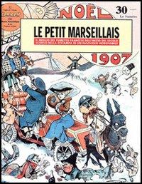 Le petit marseillais. Il meglio del fumetto francese