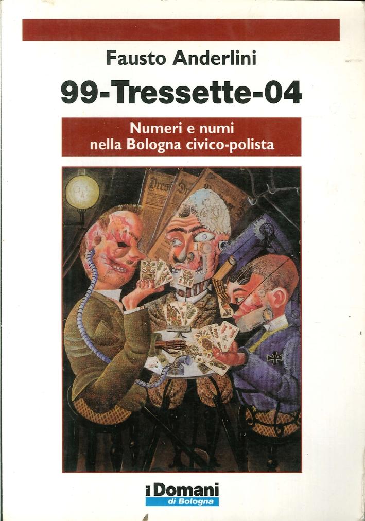 Novantanove-tressette-04. Numeri e numi nella Bologna civico-polista.