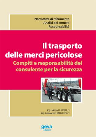 Il trasporto dei rifiuti speciali come merci pericolose. Coordinamento fra D.Lgs. 22/97 e norme ADR