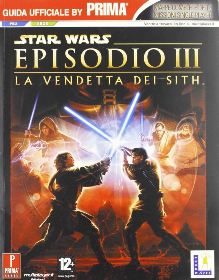 Star Wars. Episodio III. La vendetta dei Sith. Guida strategica ufficiale