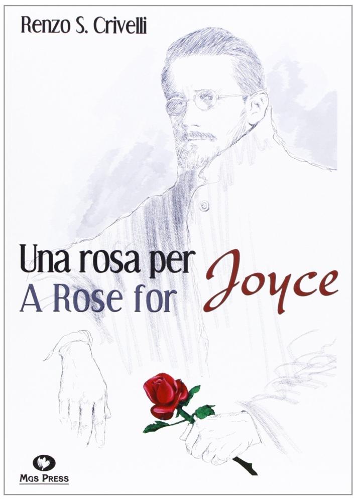 Una rosa per JoyceA Rose for Joyce