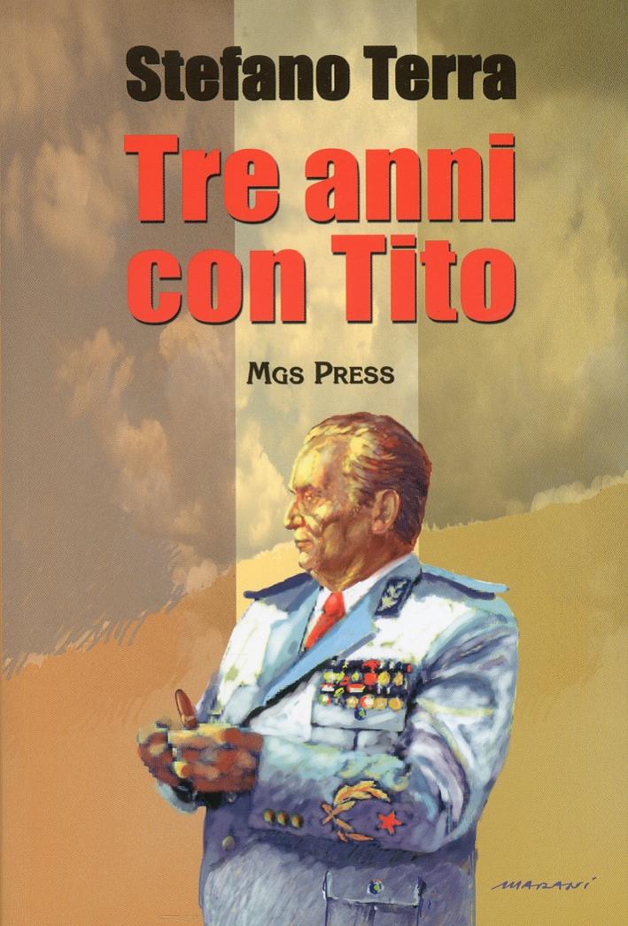 Tre anni con Tito.