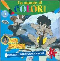 Un mondo di colori. Il libro della giungla. Vol. 1