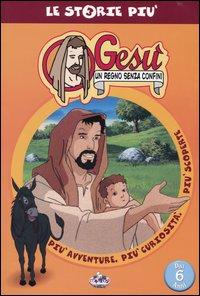 Gesù, un regno senza confini. Con videocassetta.