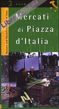 Mercati di piazza d'Italia. Vol. 3