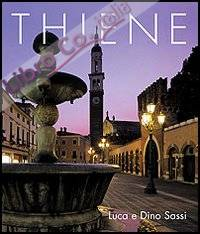 Thiene. Arte, Storia e Cultura. Ediz. Italiana e Inglese.
