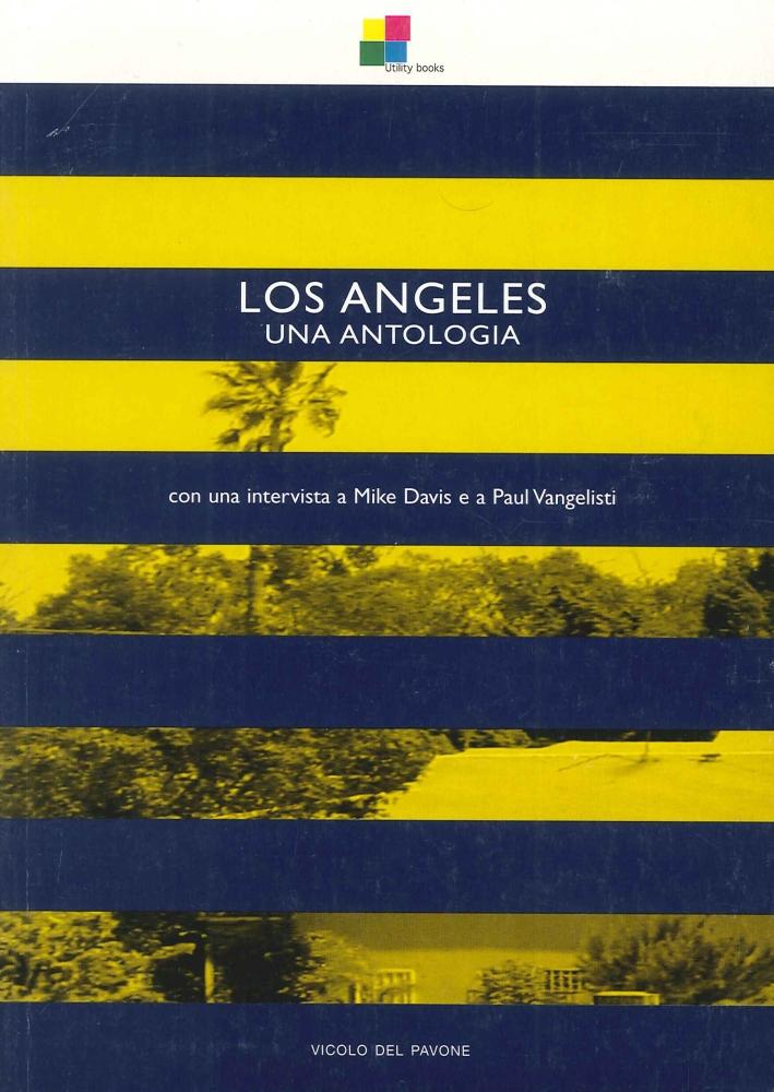 Los Angeles. Una antologia