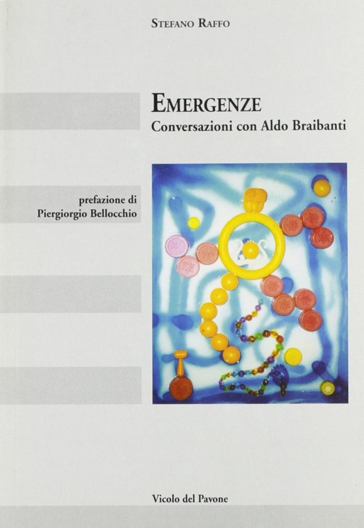 Emergenze. Conversazioni con Aldo Braibanti.