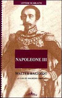 Napoleone III. Lettere sul colpo di Stato francese del 1851